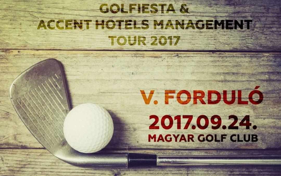 A GOLFIESTA – Accent Hotels Management TOUR 2017 V. fordulója következik!